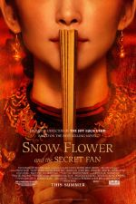 Poster of the movie Snow Flower and the Secret Fan.jpg